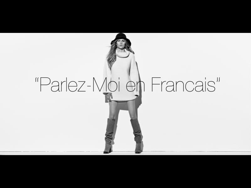 Parle-moi en français!